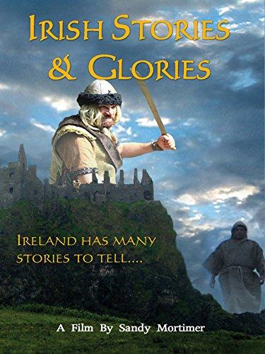 Irish Stories and Glories