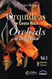 img - for Orqu deas de Costa Rica / Orchids of Costa Rica. Vol. 2 book / textbook / text book