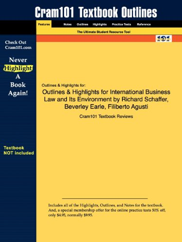 Outlines & Highlights for International Business Law and Its Environment by Richard Schaffer