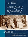 img - for Liu Bin's Zhuang Gong Bagua Zhang, Volume Two: South District Beijing's Strongly Rooted Style book / textbook / text book