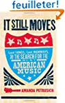 It Still Moves: Lost Songs, Lost High...