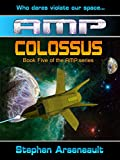 AMP Colossus (English Edition)