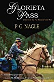 Glorieta Pass (The Far Western Civil War Book 1)