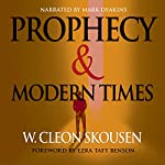 Prophecy and Modern Times | W. Cleon Skousen