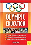 img - for Olympic Education by Roland Naul (2008-10-07) book / textbook / text book