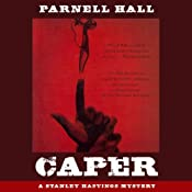 Caper: A Stanley Hastings Mystery, Book 17 | Parnell Hall