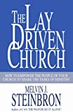 The Lay-Driven Church: