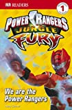 Jungle Fury: We Are the Power Rangers (Dk Readers. Level 1)