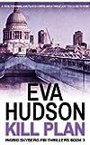Kill Plan (Ingrid Skyberg FBI Thriller Series Book 3) (English Edition)