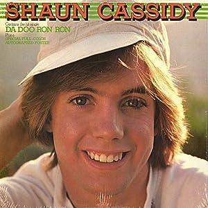Shaun Cassidy. Featuring Da Doo Ron Ron (1977) [Vinyl LP]