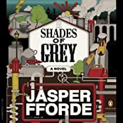 Shades of Grey | [Jasper Fforde]