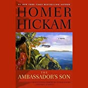 The Ambassador's Son | [Homer Hickam]