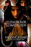 Falkengrund Sammelband 15 - 17 Der Zauberer und das M�dchen
