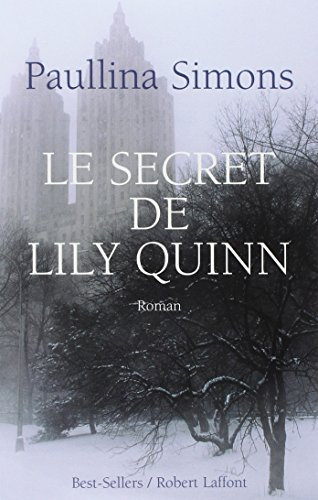 le pdf gratuit et libre le secret de lily quinn. Black Bedroom Furniture Sets. Home Design Ideas