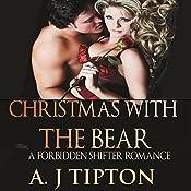 Christmas with the Bear: Bear Shifter Games, Book 4   AJ Tipton