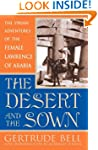 The Desert and the Sown: The Syrian A...