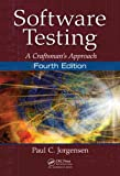 Software Testing: A Craftsmans Approach, Fourth Edition