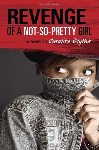 Revenge Not So Pretty Girl Carolita Blythe