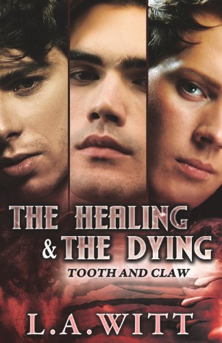 Image of The Healing & the Dying (Tooth and Claw)