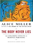 The Body Never Lies: The Lingering Ef...