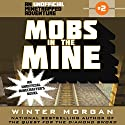 Mobs in the Mine Audiobook by Winter Morgan Narrated by Nicol Zanzarella