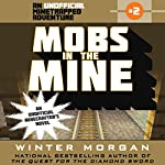 Mobs in the Mine | Winter Morgan