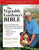 img - for Edward C. Smith'sThe Vegetable Gardener's Bible (10th Anniversary Edition) [Hardcover](2010) book / textbook / text book