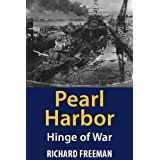 Pearl Harbor: Hinge of Warby Richard Freeman