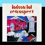 Industrial Retrospect