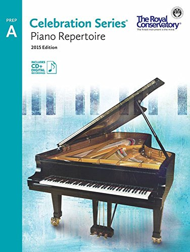C5R0A - Royal Conservatory Celebration Series - Piano Repertoire Level Prep A Book 2015 Edition PDF