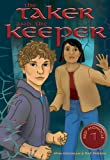 The Taker and the Keeper (Red Monocle Book 1)