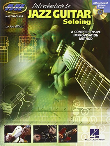 Introduction to Jazz Guitar Soloing - A Comprehensive Improvisation Method (Introduction to Book & CD)
