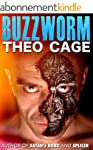 Buzzworm (A Technology Thriller): Com...