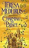 Charming the Prince (0553575023) by Medeiros, Teresa