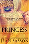 Princess: A True Story of Life Behind...