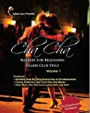 Cha Cha Dance Instructions on DVD: Cha Cha Mastery For Beginners Classy Club Style