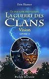 """Afficher """"La Guerre des clans n° Cylce 3 / Tome 1 Vision"""""""