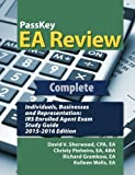 img - for PassKey EA Review Complete: Individuals, Businesses, and Representation: IRS Enrolled Agent Exam Study Guide: 2015-2016 Edition by Sherwood, David V., Pinheiro, Christy, Gramkow, Richard, Wel (2015) Paperback book / textbook / text book