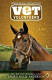 Trickster #3 (Vet Volunteers) (0142410837) by Anderson, Laurie Halse