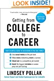 Getting from College to Career: Your Essential Guide to Succeeding in the Real World