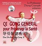 Qi Gong G�n�ral pour pr�server la San...