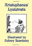 Image of Lysistrata: Illustrated by Aubrey Beardsley