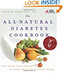 The All-Natural Diabetes Cookbook: Th...