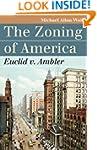 The Zoning of America: Euclid v. Ambl...