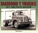 img - for Diamond T Trucks 1911-1966 Photo Archive book / textbook / text book