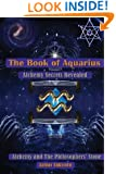 The Book of Aquarius: Alchemy and the Philosophers' Stone: Alchemy Secrets Revealed