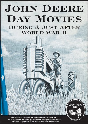 John Deere Day Movies During & Just After World War Ii