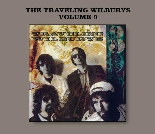 The Traveling Wilburys - The Traveling Wilburys Vol 3 - Zortam Music