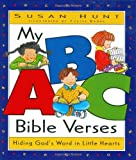 My Abc Bible Verses: Hiding Gods Word in Little Hearts