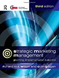 Strategic Marketing Management: Planning, Implementation and Control